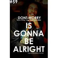 bob marley quotes bob marley every little thing is gonna be alright ...