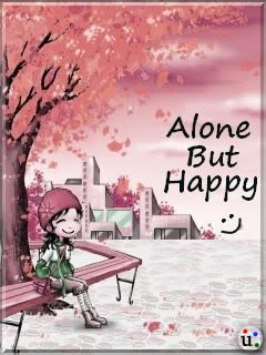 I Am Alone But I Am Happy Quotes About Alone But...