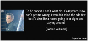 More Robbie Williams Quotes