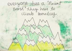 drawing, drawings, mount everst, quote, quotes