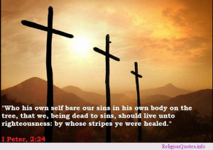 Jesus died for our sins & healed us!