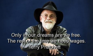 Terry pratchett quotes and sayings dreams time wages short