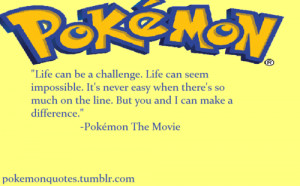 Best quotes from pokemon