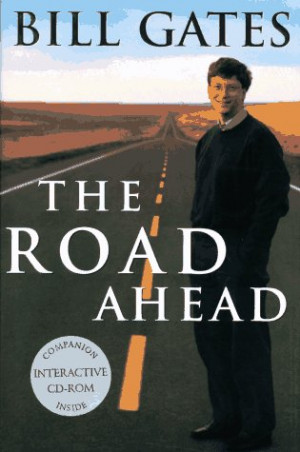 ... . By Bill Gates with Nathan Myhrvold and Peter Rinearson. Viking