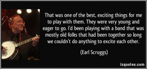 More Earl Scruggs Quotes