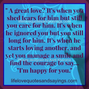 ... it s when you shed tears for him but still you care for him it s when