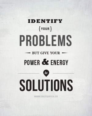 Problem And Solution Quotes