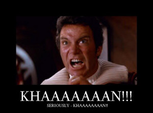 The Wrath of Khan: An Obsession