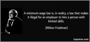 minimum-wage law is, in reality, a law that makes it illegal for an ...