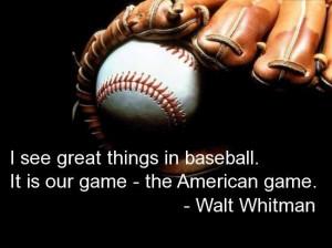 Sports, quotes, sayings, great, walt whitman, baseball