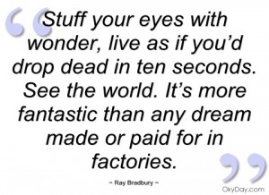 stuff your eyes with wonder ray bradbury