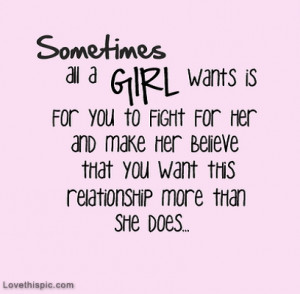 love it a girl wants you to fight for her
