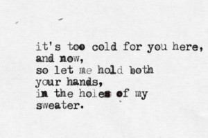 it's too cold for you here   via Tumblr   We Heart It