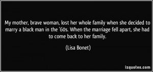 My mother, brave woman, lost her whole family when she decided to ...