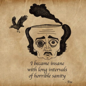 Sanity vs. insanity.