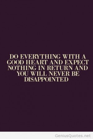Expect nothing in life quotes