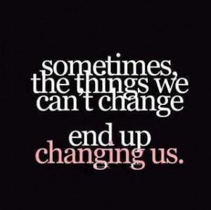 things+we+can%27t+change.jpg