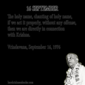 ... quotes of Srila Prabhupada, which he spock in the month of September
