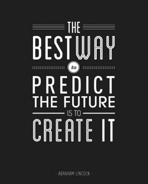Inspiration Typography Picture Quote about the Future