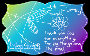 Thank You God For Everything The Big Things And The Small