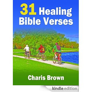 31 Healing Bible Verses (31 Bible Verses By Subject Series)