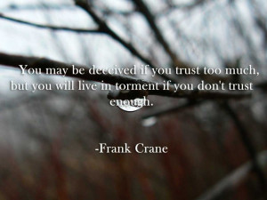 Famous Quotes About Trust Quotes About Trust Issues and Lies In a ...