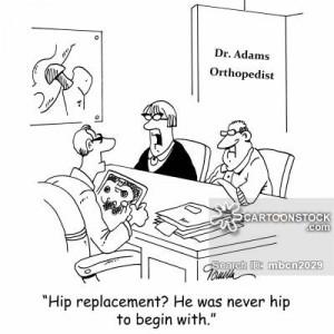 hip replacement cartoons, hip replacement cartoon, funny, hip ...