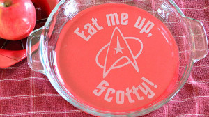 laser engraved pie dish price £ 16 51 from etsy set phasers to fun a ...