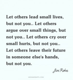 ... not you let others argue over small things but not you let others cry