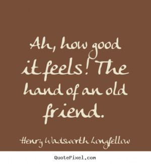 Good Old Friends Quotes