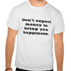 quotes on life t-shirt