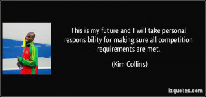 This is my future and I will take personal responsibility for making ...