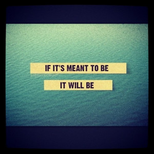 Simple to say so hard to let go and believe.. #quote #meanttobe # ...