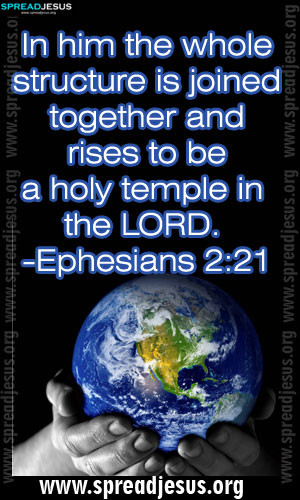 BIBLE QUOTES IMAGES HOLINESS -Ephesians 2:21 In him the whole ...