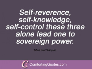 ... lord-tennyson-quotation-self-reverence-self-knowledge-self-control.jpg