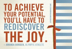 ... you'll have to rediscover the joy.
