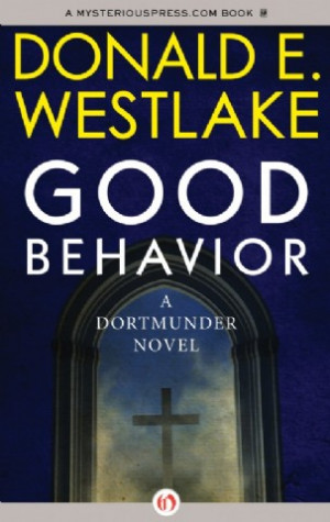 Good Behavior Donald Westlake