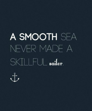 And I like sailing in all weather!