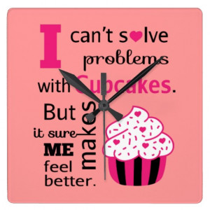 Cute Cupcake quote, Happiness Clock