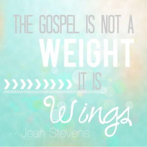 ... gospel is NOT a weight it is WINGS LDS General Conference April 2014