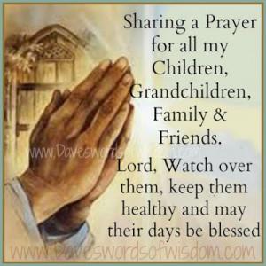 Prayer For my Children, Grandchildren, Family & Friends