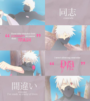 Kakashi quote.
