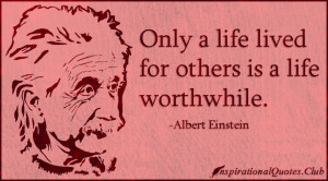 ... , morality, being a good person, kindness, wisdom, Albert Einstein