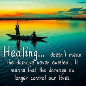 Healing doesn't mean the damage never existed... it means that the ...