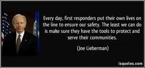 first responders put their own lives on the line to ensure our safety ...