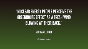 Nuclear energy people perceive the greenhouse effect as a fresh wind ...