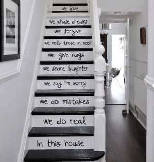 better version: 'In this house, we do real, we make mistakes, we say ...