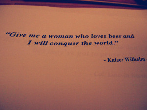 Funny Craft Beer Quotes Woman who loves beer and a