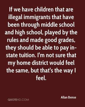 Allan Bense - If we have children that are illegal immigrants that ...