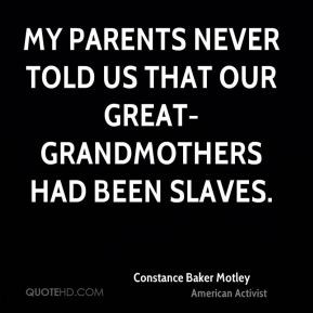 My parents never told us that our great-grandmothers had been slaves.